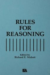 Rules for Reasoning by Richard E. Nisbett