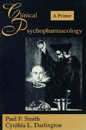 Clinical Psychopharmacology by Paul F. Smith