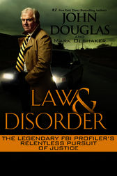 Law & Disorder by John Douglas