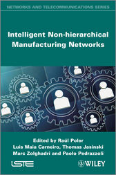 Intelligent Non-hierarchical Manufacturing Networks by Raul Poler
