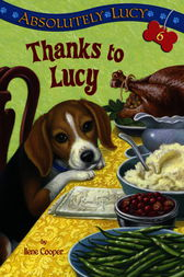 Absolutely Lucy #6: Thanks to Lucy by Ilene Cooper