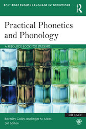 Practical Phonetics and Phonology by Beverley S. Collins