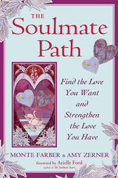 The Soulmate Path by Monte Farber