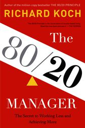 The 80/20 Manager by Richard Koch