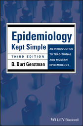 Epidemiology Kept Simple by B. Burt Gerstman