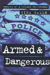 Armed and Dangerous by Gina Gallo