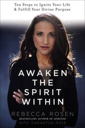 Awaken the Spirit Within by Rebecca Rosen