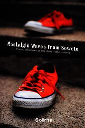 Nostalgic Waves from Soweto by Sol Rachilo