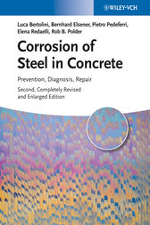 Corrosion of Steel in Concrete by Luca Bertolini
