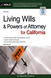 Living Wills and Powers of Attorney for California by Shae Irving