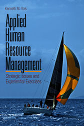 Applied Human Resource Management: Strategic Issues and Experiential Exercises