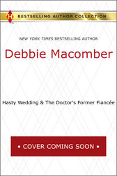Just Married & The Doctor's Former Fiancée by Debbie Macomber
