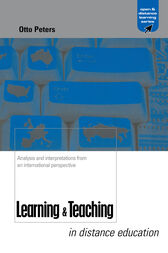 Learning and Teaching in Distance Education by Otto Peters