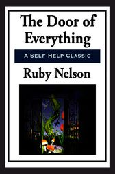 The Door of Everything by Ruby Nelson