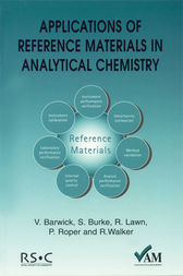 Applications of Reference Materials in Analytical Chemistry by Brian Brookman