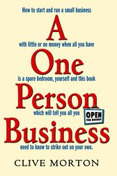 One Person Business by Clive Morton
