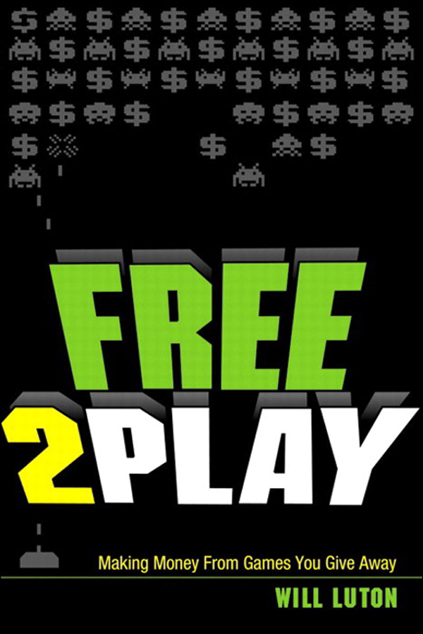 Download Ebook Free-to-Play by Will Luton Pdf