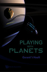 Playing with Planets by G. 't. Hooft