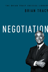 Negotiation (The Brian Tracy Success Library) by Brian Tracy