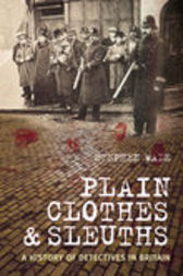 Plain Clothes and Sleuths by Stephen Wade