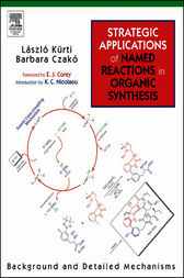 Strategic Applications of Named Reactions in Organic Synthesis by Laszlo Kurti