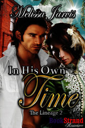 In His Own Time (BookStrand Publishing Romance) by Melissa Jarvis