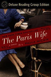 The Paris Wife (Random House Reader's Circle Deluxe Reading Group Edition) by Paula McLain
