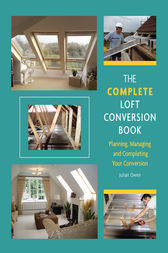 Complete Loft Conversion Book by Julian Owen