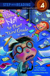 How Not to Start Third Grade by Cathy Hapka