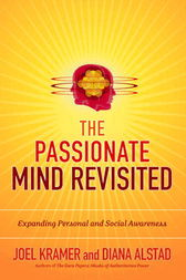 The Passionate Mind Revisited by Joel Kramer