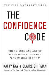 The Confidence Code by Katherine Kay