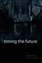 Timing the Future by Joseph Glicksohn