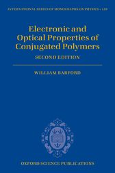 Electronic and Optical Properties of Conjugated Polymers by William Barford