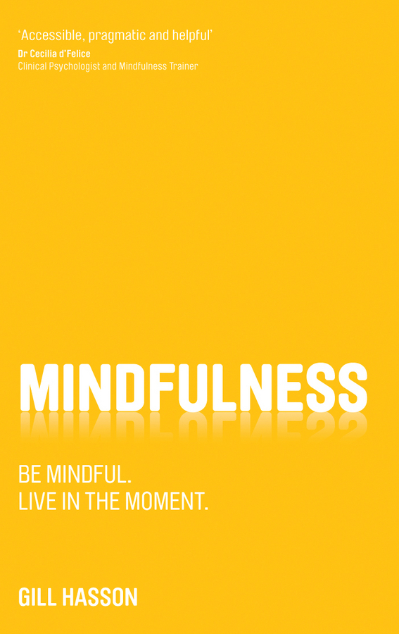 Download Ebook Mindfulness by Gill Hasson Pdf
