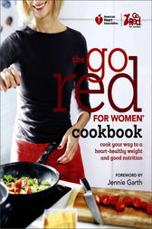 American Heart Association The Go Red For Women Cookbook by American Heart Association;  Jennie Garth