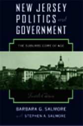 New Jersey Politics and Government by Barbara G. Salmore