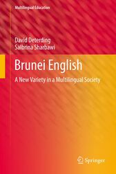 Brunei English: A New Variety in a Multilingual Society