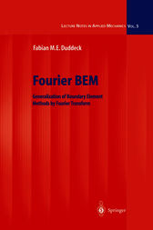 Fourier BEM: Generalization of Boundary Element Methods by Fourier Transform