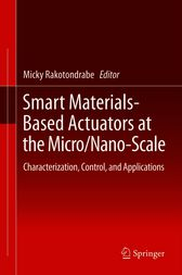 Smart Materials-Based Actuators at the Micro/Nano-Scale: Characterization, Control, and Applications
