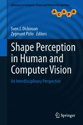 Shape Perception in Human and Computer Vision by Sven J. Dickinson