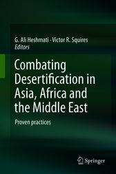 Combating Desertification in Asia, Africa and the Middle East by G. Ali Heshmati