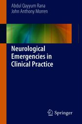 Neurological Emergencies in Clinical Practice by Abdul Qayyum Rana