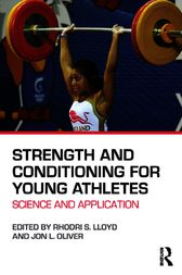 Strength and Conditioning for Young Athletes by Rhodri S. Lloyd