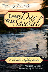 Every Day Was Special by William G. Tapply