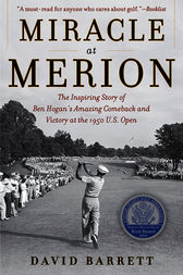 Miracle at Merion by David Barrett