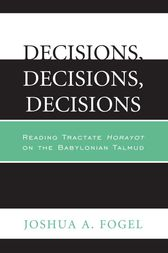 Decisions, Decisions, Decisions by Joshua A. Fogel