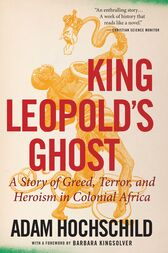 king leopolds ghost Watch video king leopold's ghost mr hochschild talked about his book [king leopold's ghost: a story of greed, terror, and heroism in colonial africa], published by houghton mifflin company.