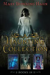 A Haunting Collection by Mary Downing Hahn by Mary Downing Hahn
