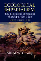 Ecological imperialism ebook by alfred w crosby 9781107385962 ecological imperialism the biological expansion of europe 9001900 fandeluxe Image collections