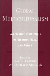 Global Multiculturalism by Grant H. Cornwell